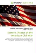 Eastern Theater of the American Civil War: Eastern Theater of the American Civil War. American Civil War, Jackson's Valley Campaign, Peninsula ... Northern Virginia Campaign, Maryland Campaign
