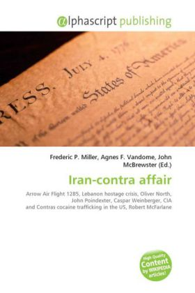 Iran-contra affair: Arrow Air Flight 1285, Lebanon hostage crisis, Oliver North, John Poindexter, Caspar Weinberger, CIA and Contras cocaine trafficking in the US, Robert McFarlane