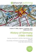History of Germany (1945-1990): Germany, World War II, Cold War, West Germany, East Germany, Forced labor of Germans in the Soviet Union,  Soviet war crimes, New states of Germany