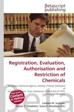 Registration, Evaluation, Authorisation and Restriction of Chemicals