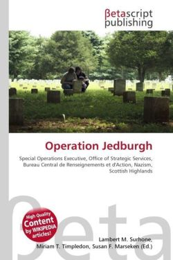 Operation Jedburgh: Special Operations Executive, Office of Strategic Services, Bureau Central de Renseignements et d'Action, Nazism, Scottish Highlands
