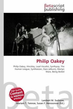 Philip Oakey: Philip Oakey, Hinckley, Lead Vocalist, Synthpop, The Human League, Synthesizer, Dare (album), Martyn Ware, Being Boiled