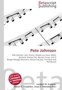 Pete Johnson: Pete Johnson, Jazz, Pianist, Meade Lux Lewis, Albert Ammons, Kansas City, Big Joe Turner, List of Boogie Woogie Musicians,  Kansas City jazz, First Rock and Roll Record
