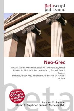 Neo-Grec: Neoclassicism, Renaissance Revival Architecture, Greek Revival Architecture, Decorative Arts, Second French Empire, Pompeii, Greek Key, Herculaneum, Pottery of Ancient Greece