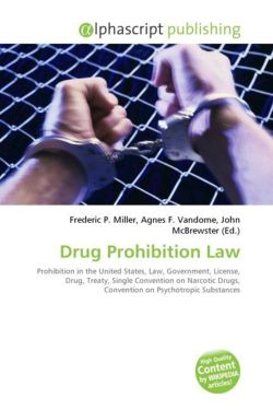 Drug Prohibition Law