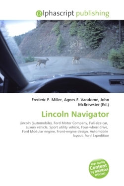 Lincoln Navigator: Lincoln (automobile), Ford Motor Company, Full-size car,  Luxury vehicle, Sport utility vehicle, Four-wheel drive,  Ford Modular ... design, Automobile  layout, Ford Expedition