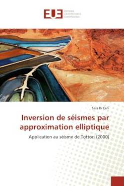 Inversion de séismes par approximation elliptique - Di Carli, Sara