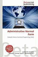Administrative Normal Form