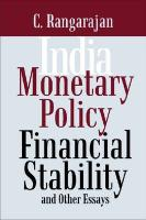 India: Monetary Policy, Financial Stability and Other Essays