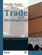 South Asian Yearbook of Trade and Development: Harnessing Gains from Trade: Domestic Challenges and Beyond