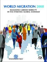 World Migration: Managing Labour Mobility in the Evolving Global Economy