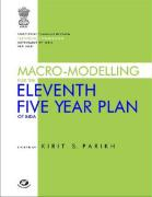 Macro-Modelling for the Eleventh Five Year Plan of India