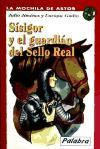 Sísigor y el guardián del Sello Real