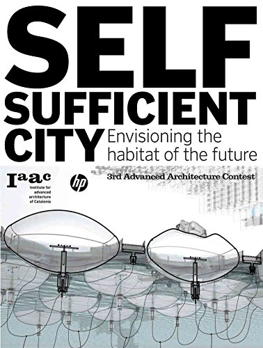Self-Sufficient City: Envisioning the Habitat of the Future - Vicente Guallart