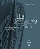 The Lightweight Skin: A Building Technique Comes to Age