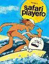 Safari Playero/ Beach Safari (Spanish Edition)