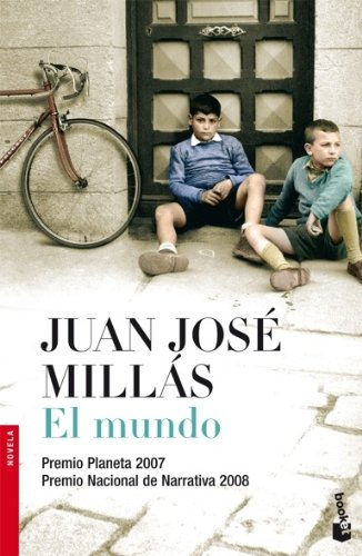 El mundo (Spanish Edition) - Juan Jose Millas