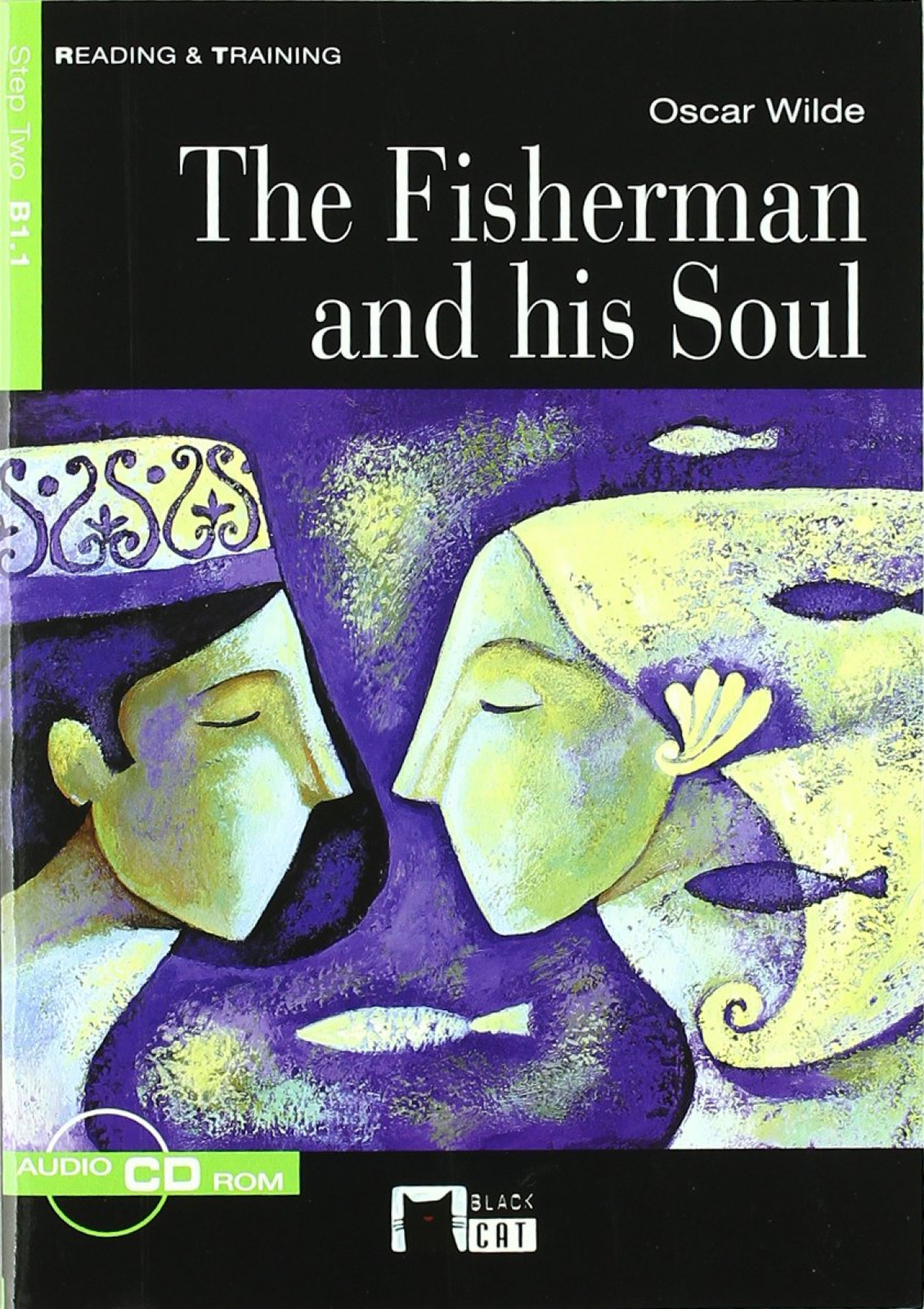 The Fisherman and his Soul. Book + CD-ROM