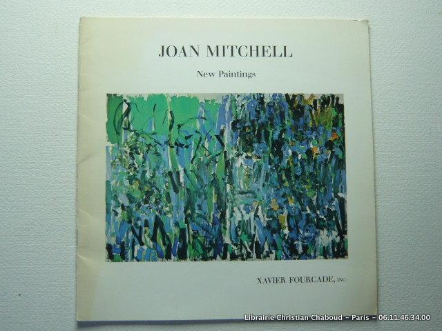 Joan Mitchell New Paintings November 23rd -December 31 st, 1976 - Mitchell Joan - Michaud Yves