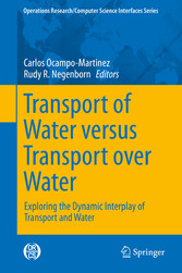 Transport of Water versus Transport over Water - Exploring the Dynamic Interplay of Transport and Water - Carlos Ocampo-Martinez, Rudy R. Negenborn