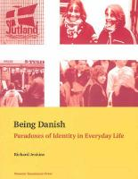 Being Danish: Paradoxes of Identity in Everyday Life