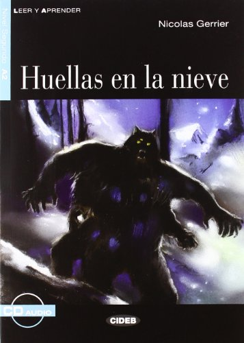 Huellas en la Nieve [With CD (Audio)] (Leer y Aprender: Nivel Segundo) - Nicolas Gerrier