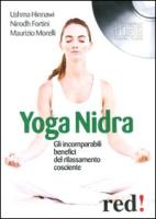 Yoga nidra. Gli incomparabili benefici del rilassamento cosciente. CD Audio