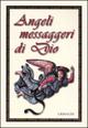 Angeli messaggeri di Dio