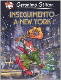 Inseguimento a New York (Italian Edition) - Stilton, Geronimo
