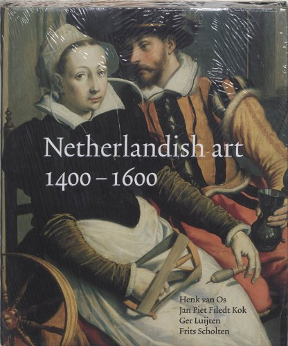 Netherlandish Art in the Rijksmuseum - Henk Van Os