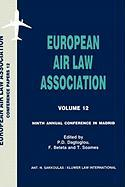 European Air Law Association Series Volume 12: Ninth Annual Conference in Madrid