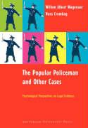 The Popular Policeman and Other Cases: Psychological Perspectives on Legal Evidence