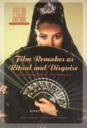 Film Remakes as Ritual and Disguise: From Carmen to Ripley