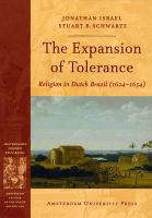 The Expansion of Tolerance: Religion in Dutch Brazil (1624-1654)