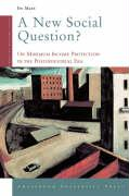 A New Social Question?: On Minimum Income Protection in the Postindustrial Era