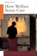 How Welfare States Care: Culture, Gender, and Parenting in Europe