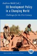 Eu Development Policy in a Changing World: Challenges for the 21st Century