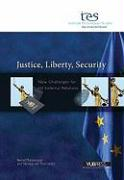 Justice, Liberty, Security: New Challenges for EU External Relations