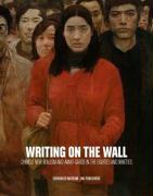 Writing on the Wall: Chinese New Realism and Avant-Garde in the Eighties and Nineties