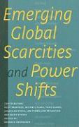 Emerging Global Scarcities and Power Shifts