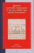 Spectacle and Public Performance in the Late Middle Ages and the Renaissance