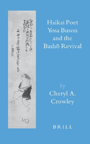 Haikai Poet Yosa Buson and the Bash Revival (Brill's Japanese Studies Library) - Crowley; C.A.