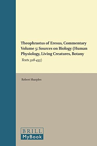 Theophrastus of Eresus: Sources for His Life, Writings Thought, and Influence (Philosophia Antiqua) (Vol 5) - Sharples, Robert