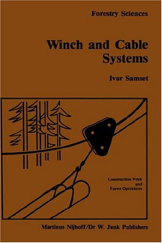 Winch and cable systems (Forestry Sciences) - Ivar Samset