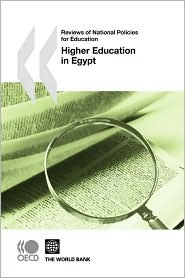 Reviews of National Policies for Education Reviews of National Policies for Education: Higher Education in Egypt 2010