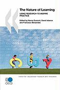 Educational Research and Innovation the Nature of Learning: Using Research to Inspire Practice