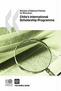 Reviews of National Policies for Education Chile's International Scholarship Programme