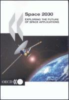 Space 2030: Exploring the Future of Space Applications
