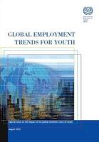 Global Employment Trends for Youth: Special Issue on the Impact of the Global Economic Crisis on Youth