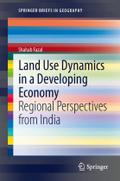 Land Use Dynamics in a Developing Economy
